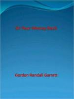 Or Your Money Back - Randall Garrett