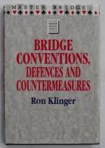 Bridge Conventions, Defences and Countermeasures (Master Bridge Series) - Ron Klinger