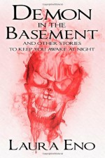 Demon in the Basement - Laura Eno