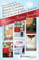 Free Christmas Fiction Sampler - Barbara Cameron, Vannetta Chapman, Ace Collins, Jennifer AlLee