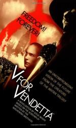 V for Vendetta - Steve Moore, Alan Moore, Andy Wachowski, Lana Wachowski