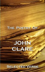The Poetry Of John Clare - John Clare