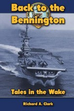 Back to the Bennington: Tales in the Wake - Karen Abbott, Joyce Bean