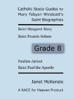 Race for Heaven's Catholic Study Guides for Mary Fabyan Windeatt's Saint Biographies Grade 8 - Janet P. McKenzie