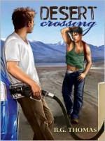 Desert Crossing - B.G. Thomas