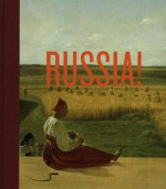 Russia!: Nine Hundred Years of Masterpieces and Master Collections - Solomon R. Guggenheim Museum