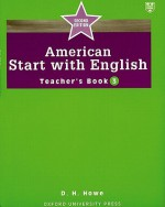 American Start with English Teacher's Book 3 - D.H. Howe