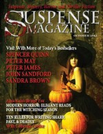 Suspense Magazine October 2012 - John Sandford, Sandra Brown, Peter James, Peter May, Donald Allen Kirch, Spencer Quinn, Alma Katsu, John Raab