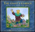 The Giant's Garden: Inspired by Oscar Wilde's the Selfish Giant (Dream Maker Story) - Flavia M. Weedn, Lisa Weedn Gilbert