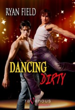 Dancing Dirty - Ryan Field
