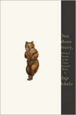 One More Story: Thirteen Stories in the Time-Honored Mode - Ingo Schulze, John E. Woods