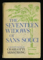 The Seventeen Widows of Sans Souci - Charlotte Armstrong