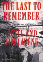 The Last To Remember - Joyce Lavene, Jim Lavene