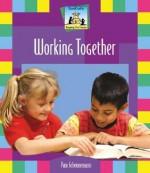 Working Together - Pam Scheunemann