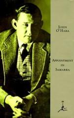 Appointment in Samarra (Modern Library) by O'Hara, John (1994) Hardcover - John O'Hara
