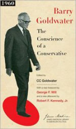 The Conscience of a Conservative (James Madison Library in American Politics) - Barry M. Goldwater, C.C. Goldwater, Robert F. Kennedy Jr., Sean Wilentz