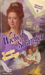Wicked Stranger (Harlequin Historical #157) - Louisa Rawlings