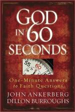 God in 60 Seconds - John Ankerberg, Dillon Burroughs