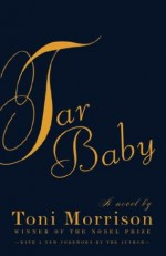 Tar Baby - Toni Morrison