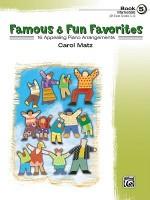 Famous & Fun Favorites, Book 5 (Intermediate): 13 Appealing Piano Arrangements - Carol Matz