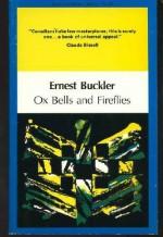 Ox Bells and Fireflies - Ernest Buckler