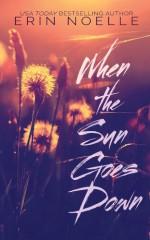 When the Sun Goes Down - Erin Noelle