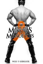Of Gods and Monsters: Menoetius - Wulf Francu Godgluck