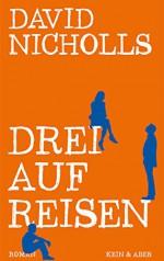 Drei auf Reisen - David Nicholls