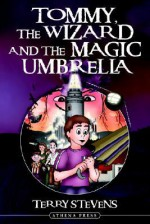 Tommy, the Wizard and the Magic Umbrella - Terry Stevens