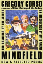 Mindfield: New and Selected Poems - William S. Burroughs, Gregory Corso, David Amram, Allen Ginsberg