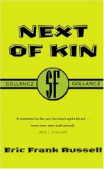 Next of Kin - Eric Frank Russell
