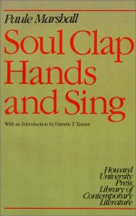 Soul Clap Hands and Sing - Paule Marshall, Darwin T. Turner