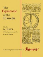 The Equatorie of the Planetis - Derek J. Price, Geoffrey Chaucer, Simon Bredon