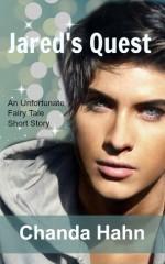Jared's Quest (An Unfortunate Fairytale Short Story) - Chanda Hahn