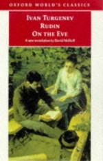 Rudin & On the Eve (Oxford World's Classics) - Ivan Turgenev, David McDuff