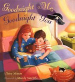 Goodnight Me, Goodnight You - Tony Mitton