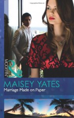 Marriage Made on Paper - Maisey Yates