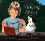 The Memory String - Eve Bunting, Ted Rand