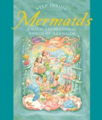 Step Inside: Mermaids: A Magic 3-Dimensional World of Mermaids - Sterling Publishing Company, Inc., Fernleigh Books, Sterling Publishing Company, Inc.