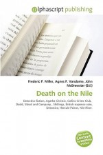 Death on the Nile - Frederic P. Miller, Agnes F. Vandome, John McBrewster
