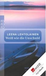 Weiß wie die Unschuld: Maria Kallios dritter Fall (German Edition) - Leena Lehtolainen, Gabriele Schrey-Vasara