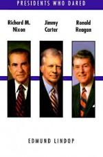 Nixon/Carter/Reagan - Edmund Lindop