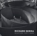 Richard Serra Sculpture: Forty Years - Kynaston McShine, John Rajchman, Lynne Cooke
