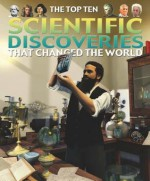 Scientific Discoveries That Changed the World - Chris Oxlade