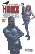 Hoax Hunters Volume 2: Secrets and Lies TP - Michael Moreci, Steve Seeley, Axel Medellín, Brent Schoonover