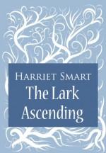 The Lark Ascending - Harriet Smart