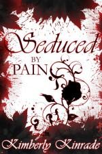 Seduced by Pain - Karpov Kinrade