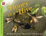 Honey in a Hive - Anne F. Rockwell