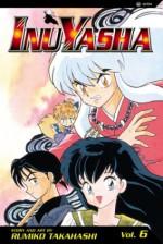 InuYasha: Wounded Souls, Vol. 6 - Rumiko Takahashi
