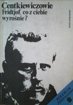 Fridtjof, co z ciebie wyrośnie? - Czesław Centkiewicz, Alina Centkiewicz
